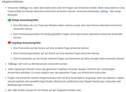 Um zu gewährleisten, dass das FAQ-Snippet auch ausgespielt wird, sollte man die Google-Richtlinien beachten.